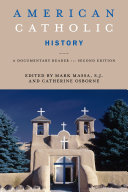 American Catholic History  Second Edition