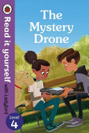 Mystery Drone - Read It Yourself with Ladybird Level 4 The