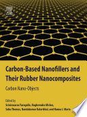 Carbon Based Nanofillers and Their Rubber Nanocomposites