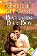 Badlands Bad Boy