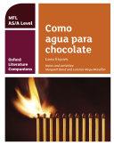 Oxford Literature Companions  Como agua para chocolate