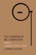 The Casebook of Mr. Carrington