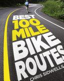 Best 100 Mile Bike Routes