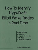 How to Identify High-profit Elliott Wave Trades in Real Time