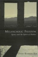 Melancholic Freedom