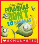 Pdf Piranhas Don't Eat Bananas