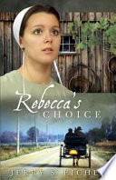 Rebecca s Choice