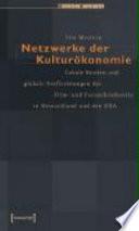 Netzwerke der Kulturökonomie