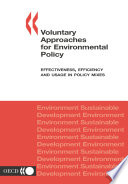 Voluntary Approaches for Environmental Policy Effectiveness, Efficiency and Usage in Policy Mixes