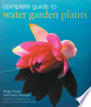 Complete Guide to Water Garden Plants Book