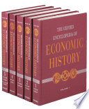 The Oxford Encyclopedia of Economic History Book