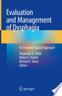Evaluation and Management of Dysphagia