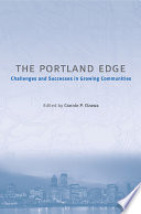 The Portland Edge  : Challenges And Successes In Growing Communities