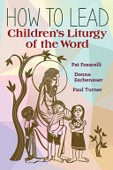 How to Lead Children   s Liturgy of the Word