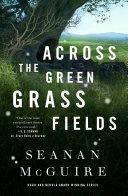 Across the Green Grass Fields Book PDF