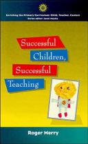 Successful Children  Successful Teaching