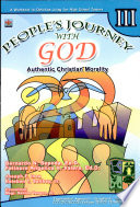 People s Journey with God Iii  2007 Ed   authentic Christian Morality  Book