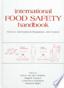 International Food Safety Handbook  : Science, International Regulation, and Control