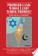 Promised Land  Whose Land  Whose Promise