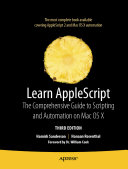 Learn AppleScript: The Comprehensive Guide to Scripting and ...