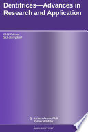 Dentifrices Advances In Research And Application 2012 Edition