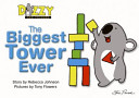 The Biggest Tower Ever