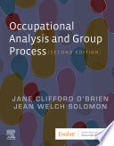 Occupational Analysis and Group Process   E Book