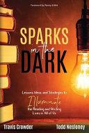 Sparks in the Dark
