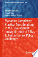 Managing Complexity  Practical Considerations in the Development and Application of ABMs to Contemporary Policy Challenges Book PDF