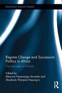 Regime Change and Succession Politics in Africa