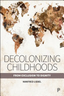 Decolonizing Childhoods