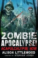 Zombie Apocalypse! Acapulcalypse Now Pdf/ePub eBook