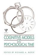 Cognitive Models of Psychological Time Pdf/ePub eBook