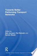 Towards Better Performing Transport Networks Book