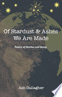 Of Stardust   Ashes We Are Made Book