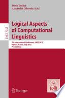 Logical Aspects of Computational Linguistics Book