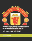 Premier League Football History Champions Series Manchester United 1996 97