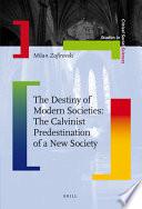 The Destiny Of Modern Societies Book