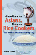 Where There Are Asians, There Are Rice Cookers