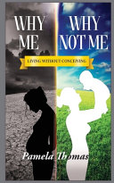 Why Me Why Not Me  Book