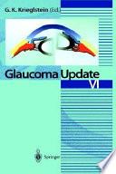 Glaucoma Update VI