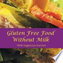 Gluten Free Food Without Milk