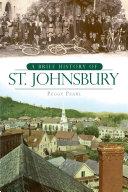 A Brief History of St  Johnsbury