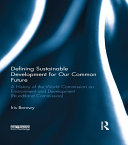 Pdf Defining Sustainable Development for Our Common Future