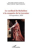 Pdf Le cardinal de Richelieu à la conquête de la Lorraine Telecharger