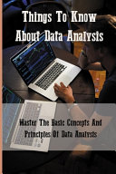 Things To Know About Data Analysis