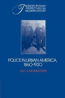 Police in Urban America, 1860-1920