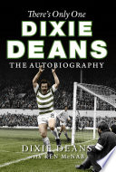 There s Only One Dixie Deans Book PDF