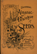 D.M. Ferry & Co's Universal Almanac and Annual Descriptive Catalogue of Garden and Flower Seeds