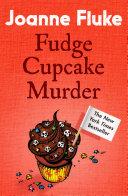 Fudge Cupcake Murder (Hannah Swensen Mysteries, Book 5)